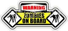 Warning Zombies On Board Decal Sticker