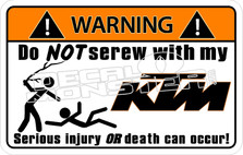Warning Do Not Screw With My KTM Decal Sticker