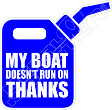 My Boat Thanks Decal Sticker