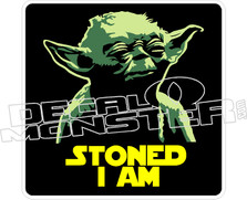 Yoda Stoned I Am Decal Sticker