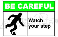 Be Careful  006H- watch your step