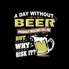 A Day Without Beer