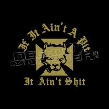 Aint a Pit Aint Shit