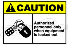 Caution 006H - Authorized personnel only when equipment