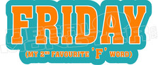 Friday favourite F word