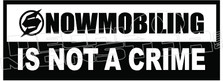 Snowmobiling not a crime
