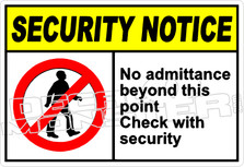 security 007H - no admittance beyond this point check with