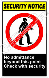 security 007V - no admittance beyond this point check with Security