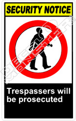 security 022V - trespassers will be prosecuted