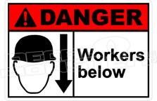 Danger 345H - workers below