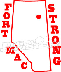 Fort Mac Strong Province McMurray 2016 Fire Decal Sticker