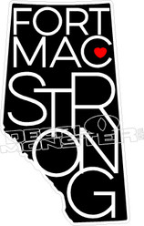 Fort Mac Strong Province2 McMurray 2016 Fire Decal Sticker
