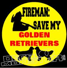 Fireman Save My Golden Retrievers