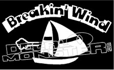 Breakin' Wind Sailboat Decal Sticker