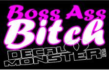 Boss Ass Bitch Decal Sticker