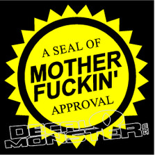 A Seal of Mother Fuckin Approval JDM Decal Sticker