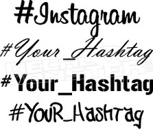 Instagram Hashtag Your Name Decal Sticker