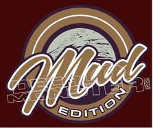 Mud Edition Decal Sticker
