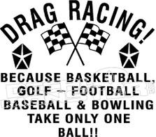 Drag Racing! Because... decal sticker