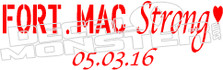 FortMacStrong Date 05.03.16 Decal Sticker