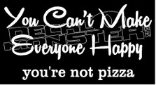 Cant Make Everyone Happy Inspirational  Decal Sticker