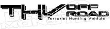 THV Terrorist Hunting Vehicle Toyota Decal Sticker