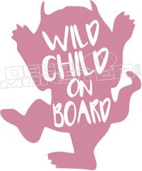 Wild Child on Board Decal Sticker