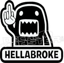 Domo 1 Hella Broke JDM Decal Sticker