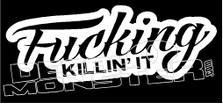 Fucking Killing It JDM Decal Sticker