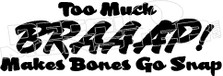 Braaap Bones Snap Decal Sticker