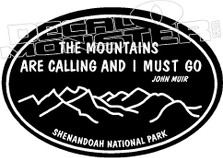 The Mountains are Calling and I Must Go Decal Sticker