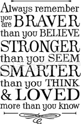 Braver Stronger Smarter Loved Quote Decal Sticker