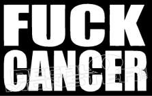 Fuck Cancer Decal Sticker