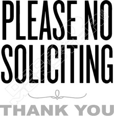 Please No Soliciting Thank You Decal Sticker
