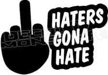 Haters Gona Hate Decal Sticker