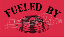 Fueled By Pancakes Decal Sticker