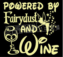 Powered by Fairydust and Wine Decal Sticker