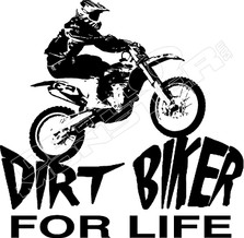 Dirt Biker for Life Decal Sticker