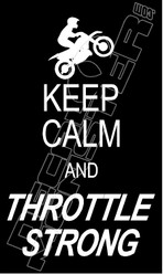 Keep Calm and Throttle Strong Motorcycle Decal Sticker