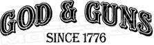God and Guns Since 1776 America Decal Sticker