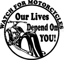 Motorcycle Awareness Lives Depend on You 1 Decal Sticker