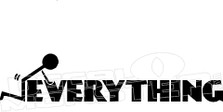 Fuck Everything Decal Sticker
