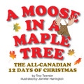 A Moose in a Maple Tree (Softcover)