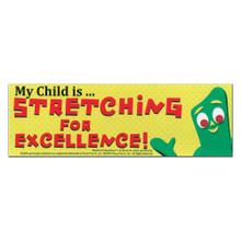 25 Gumby Stretch For Excellence Bumper Stickers