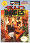 Bad Dudes - NES - Cartridge Only
