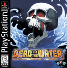 Dead in the Water - PS1 (Disc Only)