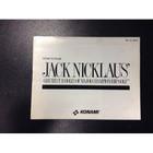 Jack Nicklaus' Greatest 18 Holes of Major Championship Golf Instruction Booklet - NES