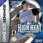 High Heat Major League Baseball 2003 - GBA (Cartridge Only)