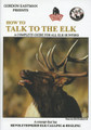 HOW TO TALK TO THE ELK DVD