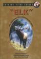"""ELK"" DVD"